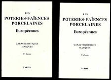 Les Poteries-Faïences-Porcelaines Européennes Caractéristiques – Marques -Tardy