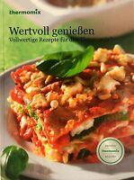 Kochbuch Vorwerk Thermomix WERTVOLL GENIEßEN Buch Rezepte TM5 TM31 sk24