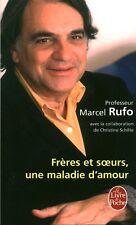 Livre de poche frères et soeurs une maladie d'amour Marcel Rufo book