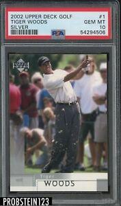 2002 Upper Deck Golf Silver #1 Tiger Woods PSA 10 GEM MINT