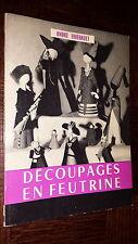 DECOUPAGES EN FEUTRINE - André Thiébault 1964