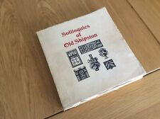 Warwickshire. Soliloquies of old Shipston. Mr P Drinkwater. 1st Ed 1979.