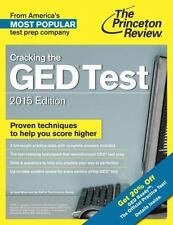 Cracking the GED Test with 2 Practice Tests, 2015 Edition: Fully Updated for the
