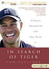 In Search of Tiger by Tom Callahan (2004, MP3 CD, Unabridged)