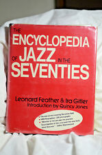 Leonard Feather & Ira Gitler THE ENCYCLOPEDIA OF JAZZ IN THE SEVENTIES 1976 hb