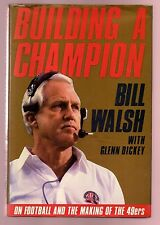 Building A Champion - On Football And The Making Of The 49ers-Bill Walsh Signed