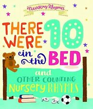 there were 10 in the bed and other counting nursery rhymes: nursery rhymes