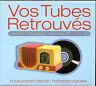 VOS TUBES RETROUVES VARIETE FRANCAISE - CD COMPILATION NEUF ET SOUS CELLO