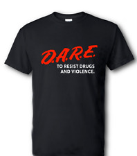 Dare To Resist Drugs Violence T-Shirt