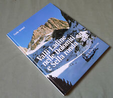 Artoni_Valle ladine nelle Dolomiti e Sella Ronda_Manfrini 1987_Alpinismo