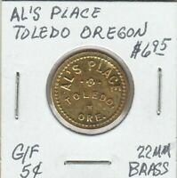 (Z)  Token - Toledo, OR - Al's Place - G/F 5 Cents - 22 MM Brass
