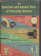 The question and answer book of everyday science random house 1961 hardcover