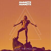 Mammoth Mammoth - Mount The Mountain [CD]