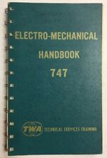 Boeing 747 Trans World Airlines Electro Mechanical Handbook 1969 Original.