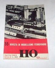 Modellismo Ferroviario - Rivista Rivarossi - n. 55 / 1963