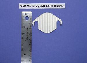 2.7 3.0 Vw Audi Porsche Etc Egr Blank