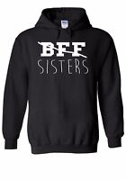 BFF No Sisters Calligraphy Write Men Women Unisex Top Hoodie Sweatshirt 1632