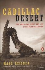 Cadillac Desert: The American West and Its Disappearing Water by Marc Reisner Pa