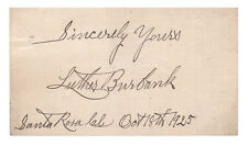 Luther Burbank American Botanist Autographed Card - VG Condition - Authentic!