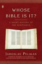 Whose Bible Is It?: A Short History of t