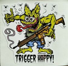 Trigger Happy 2ND AMENDMENT GUN Vinyl Decal Sticker Rat Fink Kustom Style AR-15