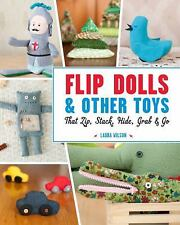 Flip Dolls & Other Toys That Zip, Stack, Hide, Grab, & Go