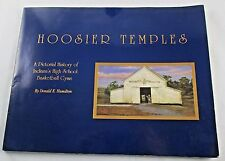 Hoosier Temples Pictorial History of Indiana High School Basketball Gyms Book