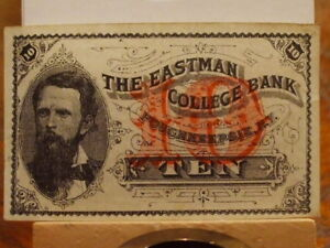 1885 10c THE EASTMAN COLLEGE BANK, CHOICE XF,WELL INKED,BRIGHT,GREAT EYE APPEAL
