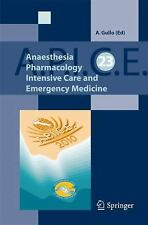 Anaesthesia, Pharmacology, Intensive Care and Emergency Medicine (2011,...