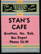 GRAFTON ND Stan's Cafe Bus Depot Vintage Restaurant Match Book Cover Old Ad