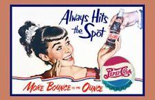 Pepsi Cola Always Hits The Spot TIN SIGN Metal Poster Wall Decor Ad