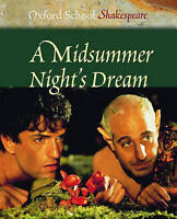 (Very Good)-MIDSUMMER NIGHTS DREAM (Oxford School Shakespeare S.) (Paperback)-Sh