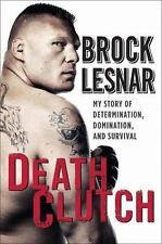 Death Clutch: My Story of Determination-ExLibrary