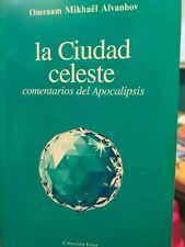 La ciudad Celeste. Comentarios del Apocalipsis. Omraam Mikhael Aivanhov. Español