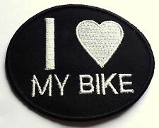 I LOVE MY BIKE -  SEW OR IRON ON BIKER MOTORCYCLE PATCH 75mm x 60mm