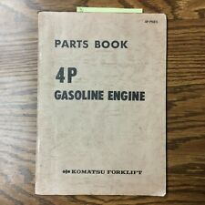 Komatsu 4P GASOLINE ENGINE PARTS MANUAL CATALOG BOOK, FG Series FORKLIFT TRUCK