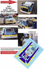 DECALS 1/18 REF 1019 RENAULT MAXI 5 TURBO GALPIN 1989 RALLYE RALLY