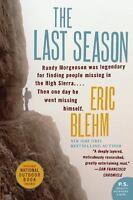 The Last Season [P.S.] , Blehm, Eric