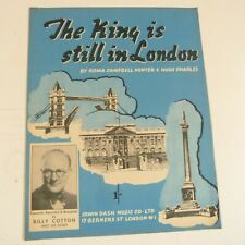 song sheet THE KING IS STILL IN LONDON Billy Cotton 1941