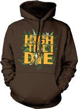 High Till I Die Pot Leaves Weed Marijuana High Stoned Hoodie Pullover