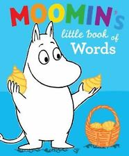 Moomin's Little Book of Words by Tove Jansson (2011, Board Book)