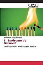 El Sindrome de Burnout (Paperback or Softback)