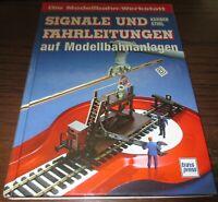 Modellbahn-Werkstatt - Signale und Fahrleitungen - Kerber Stirl