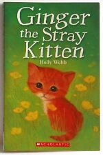 Ginger the stray kitten Holly Webb illustrated Sophy Williams 2010 PB Scholastic