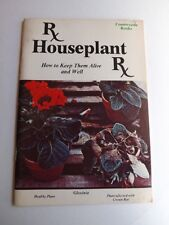 HOUSEPLANT RX HOW TO KEEP THEM ALIVE AND WELL COUNTRYSIDE BOOKS INSTRUCTION