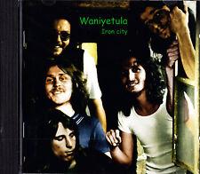WANIYETULA iron city (1971-78) CD NEU OVP/Sealed