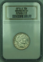 1916-D Barber Silver Quarter 25c Coin NGC MS-64
