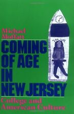 Coming of Age in New Jersey: College and American