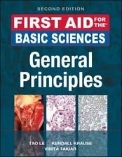 First Aid: Basic Sciences - General Principles by Kendall Krause and Tao Le (20…