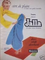 PUBLICITÉ 1954 FRANÇOISE CHOISIT JALLA LE TISSU ÉPONGE - ADVERTISING